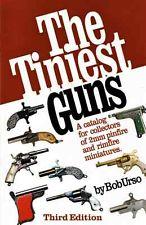 Bob Urso, The tiniest Guns